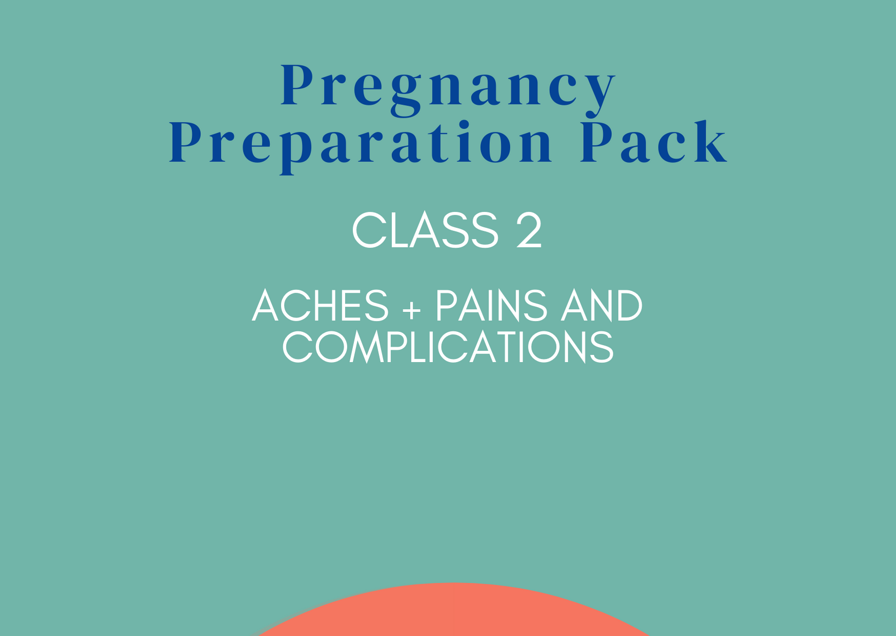 2. Aches & Pains and Complications