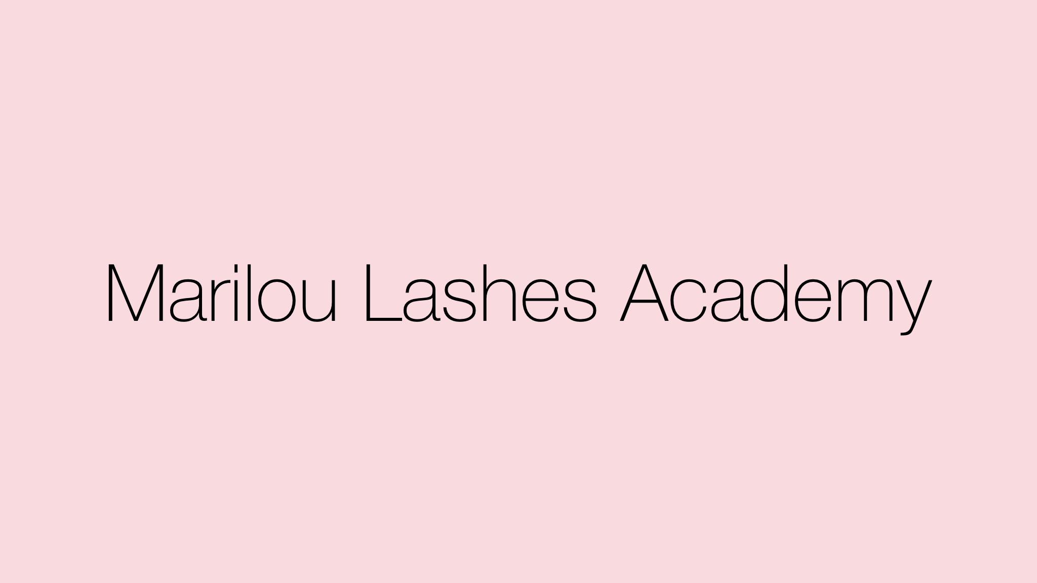 Marilou Lashes Online Akademi