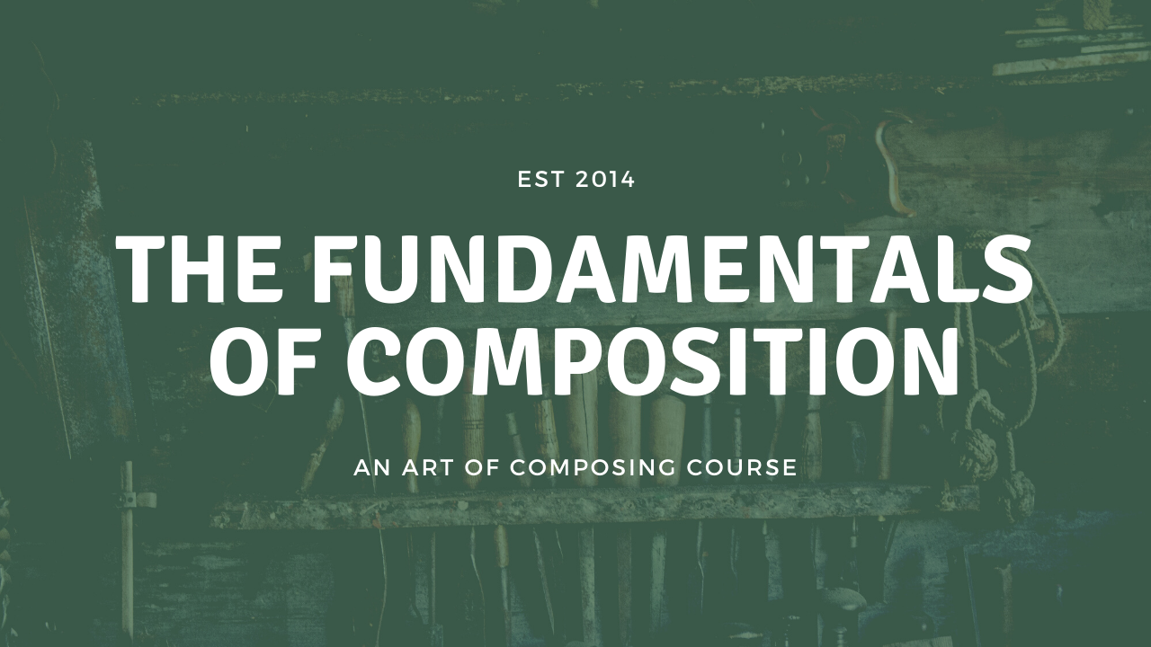 Master the Fundamentals of Musical Composition