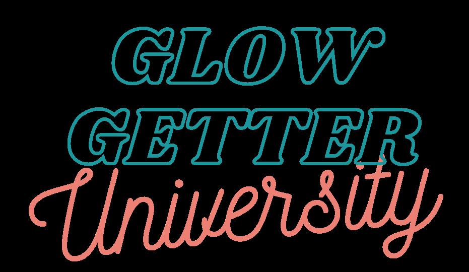 Glow Getter University