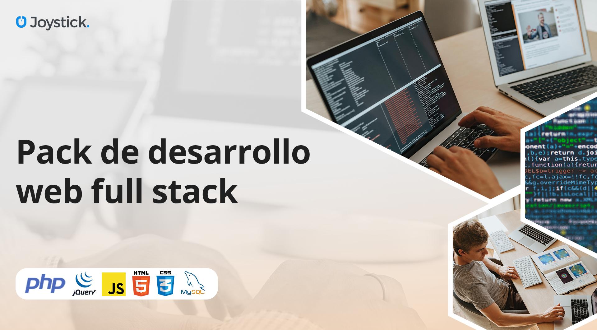 Pack de desarrollo web full stack