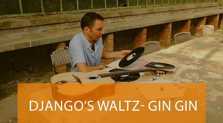 Django Reinhardt's waltz- Gin Gin (Chez Jacquet)
