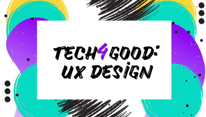 Tech4Good: UX Design product