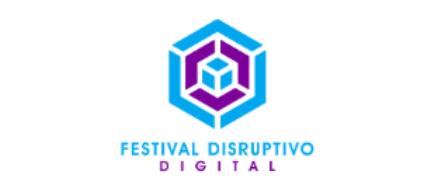 FESTIVAL DISRUPTIVO DIGITAL