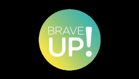 Brave UP!