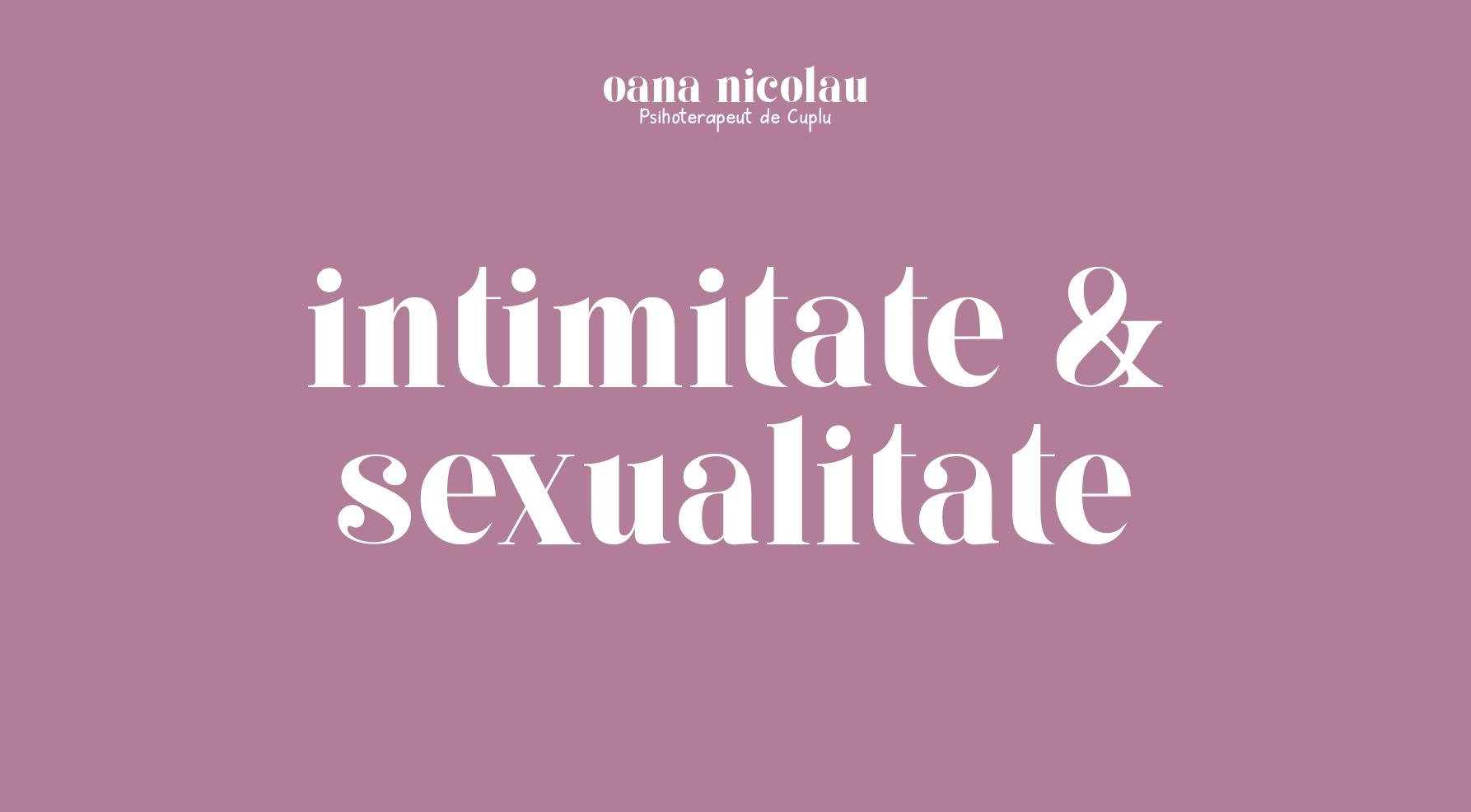 Intimitate si sexualitate