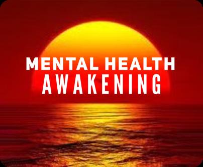 Mental Health Awakening