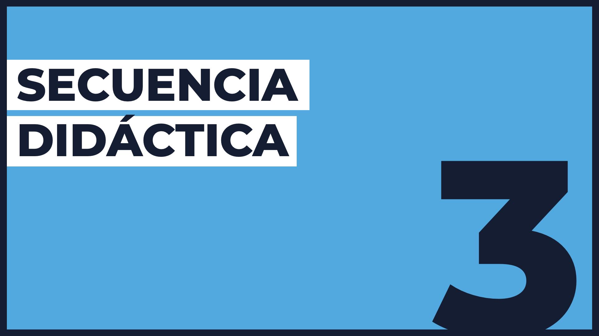 Capa 3️⃣ Secuencia didáctica