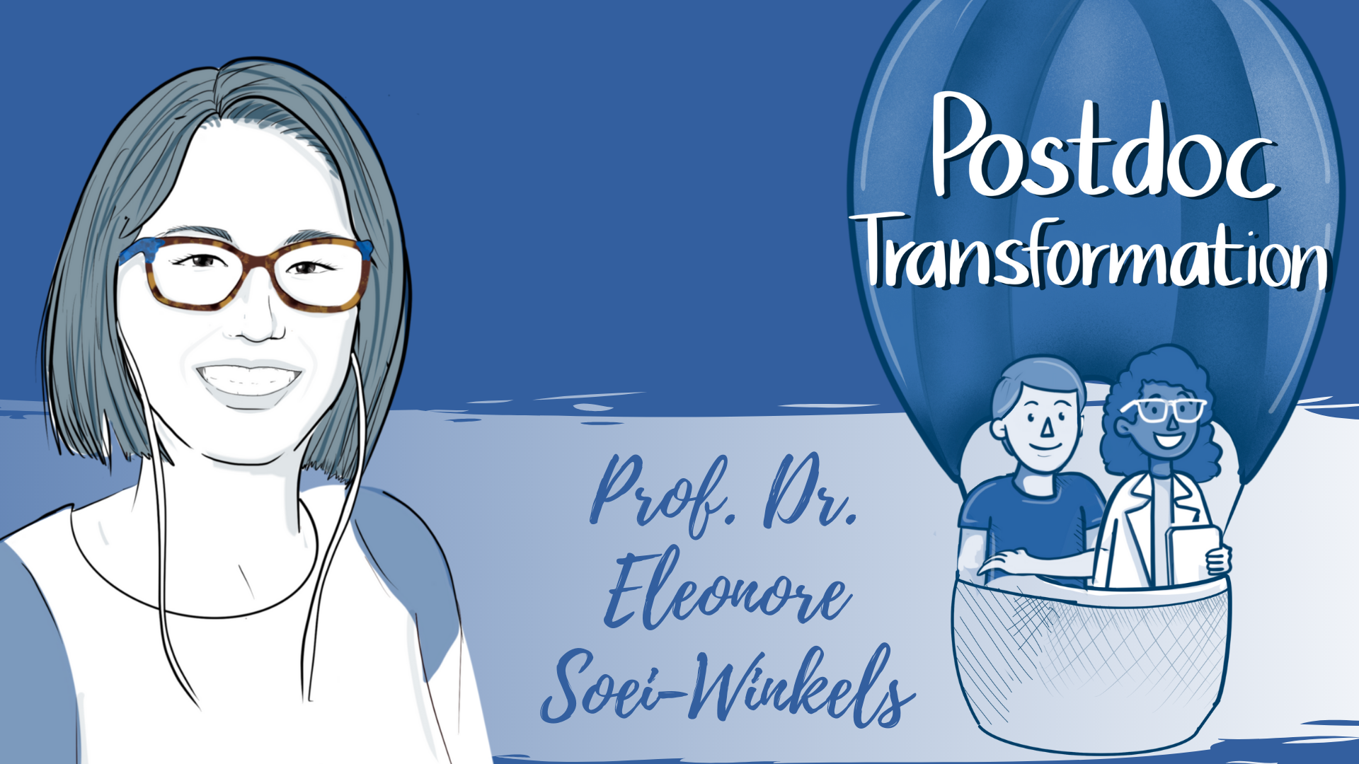 PostdocTransformation by Prof. Dr. Eleonore Soei-Winkels