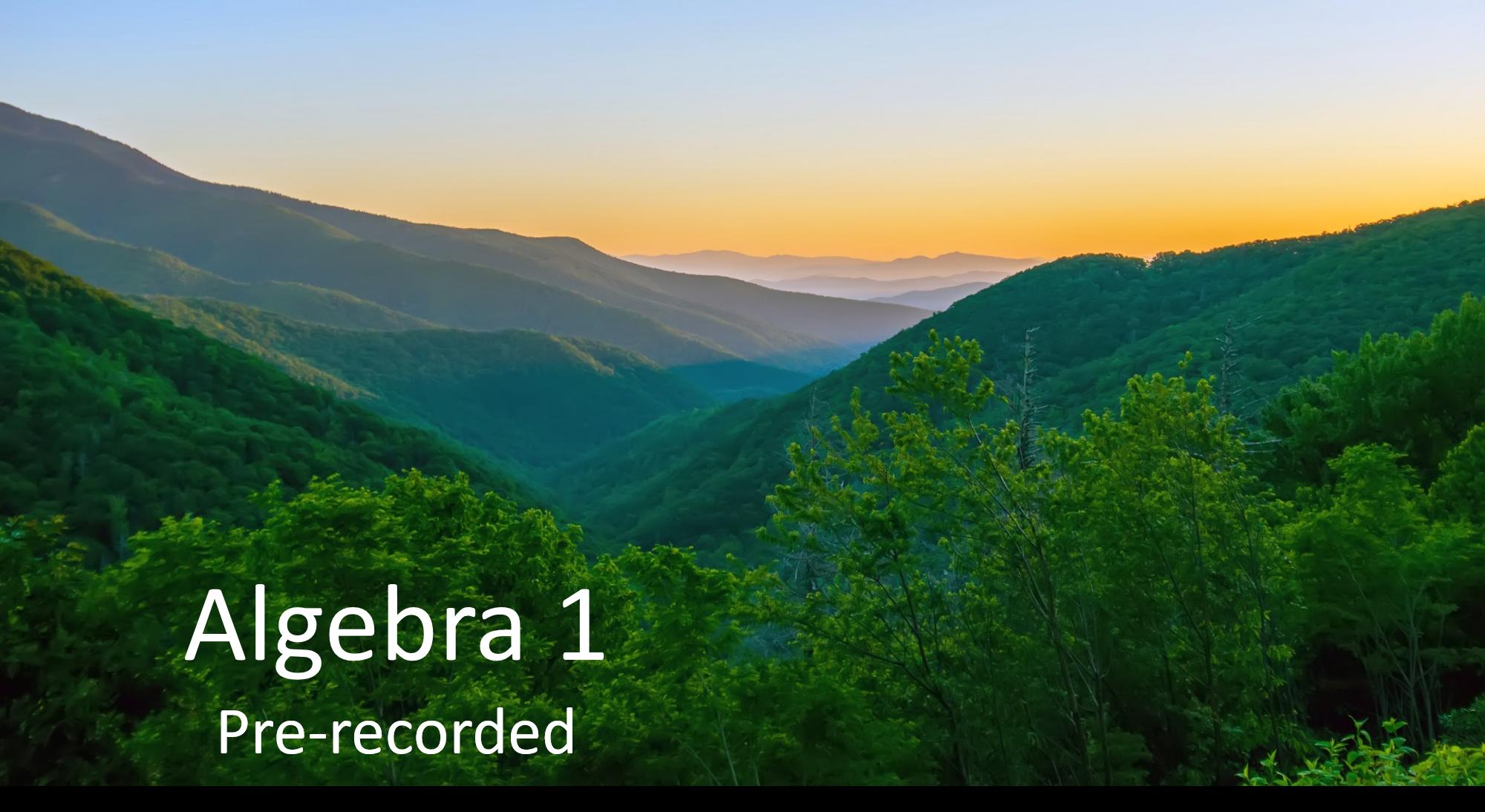 Algebra 1 (Pre-recorded)