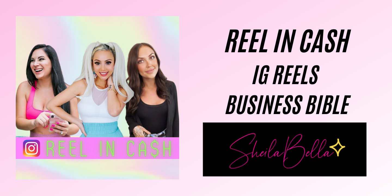 REEL IN CASH | IG REELS BIBLE FOR BUSINESS