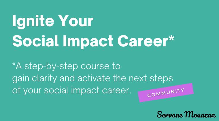 Ignite your social impact career