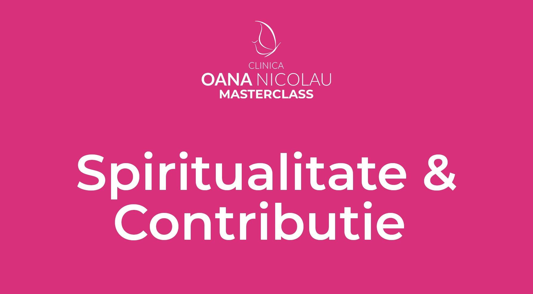 Spiritualitate si Contributie