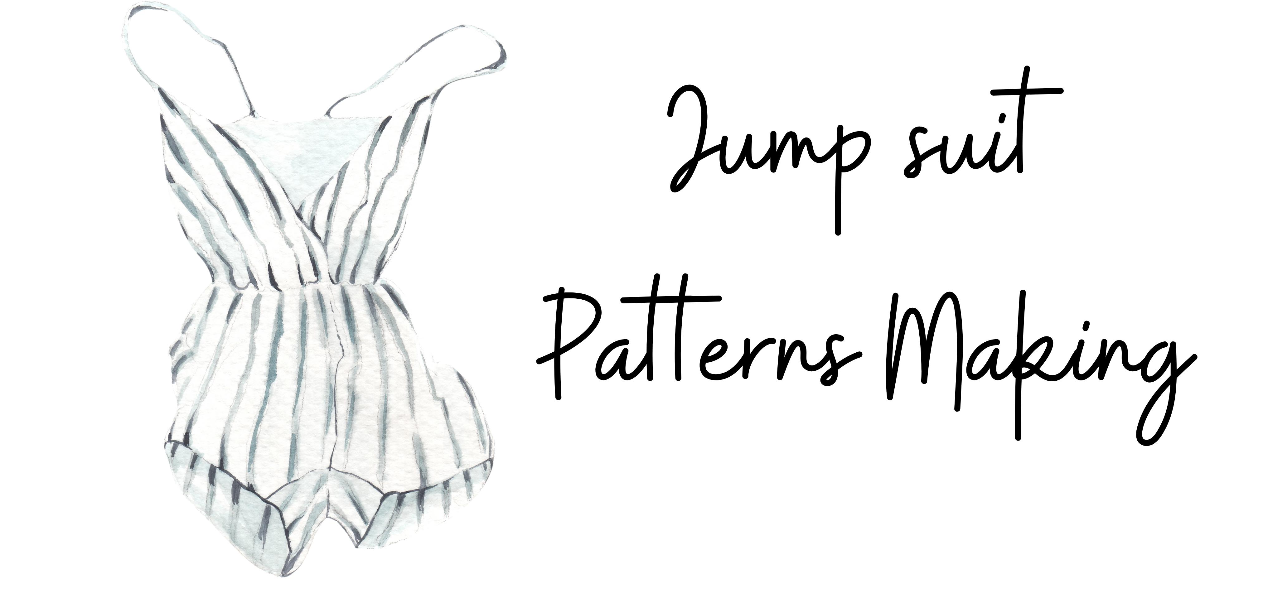 Jump Suit Pattern Making