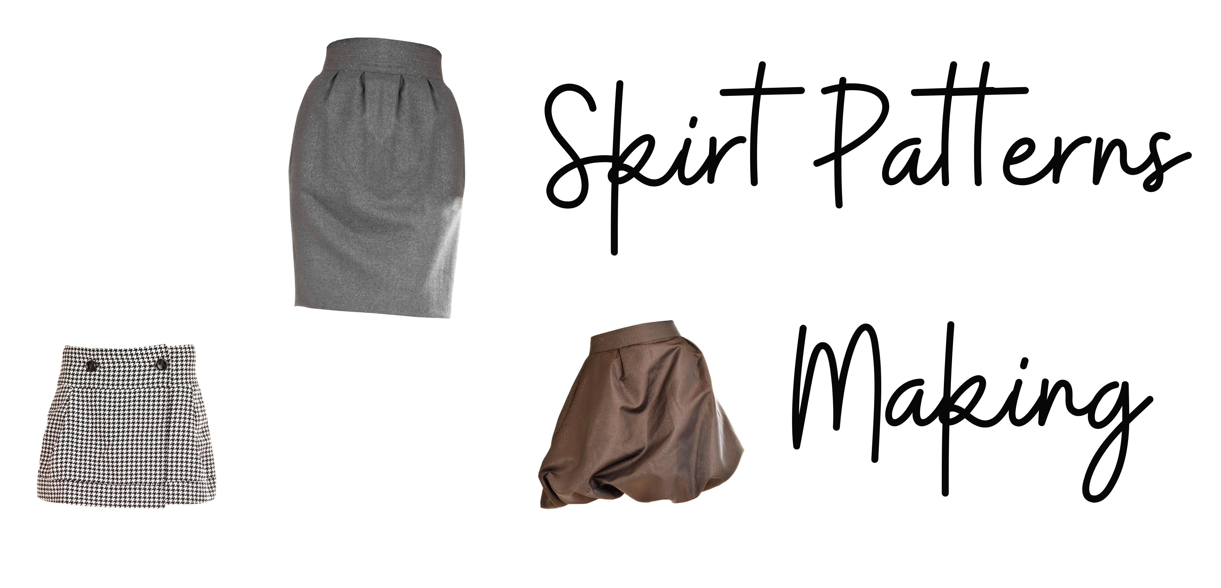 Skirt Pattern Making
