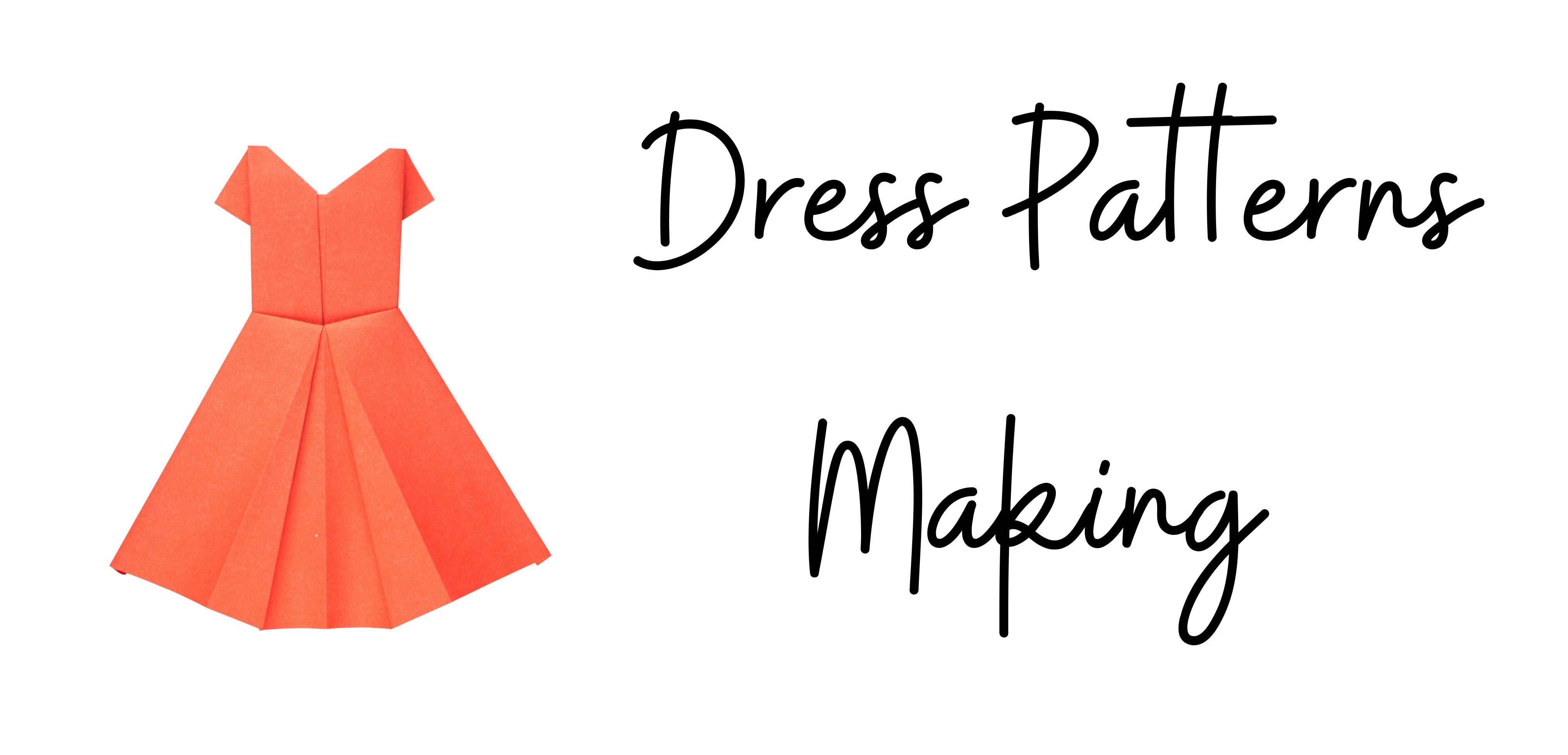 DressPattern Making