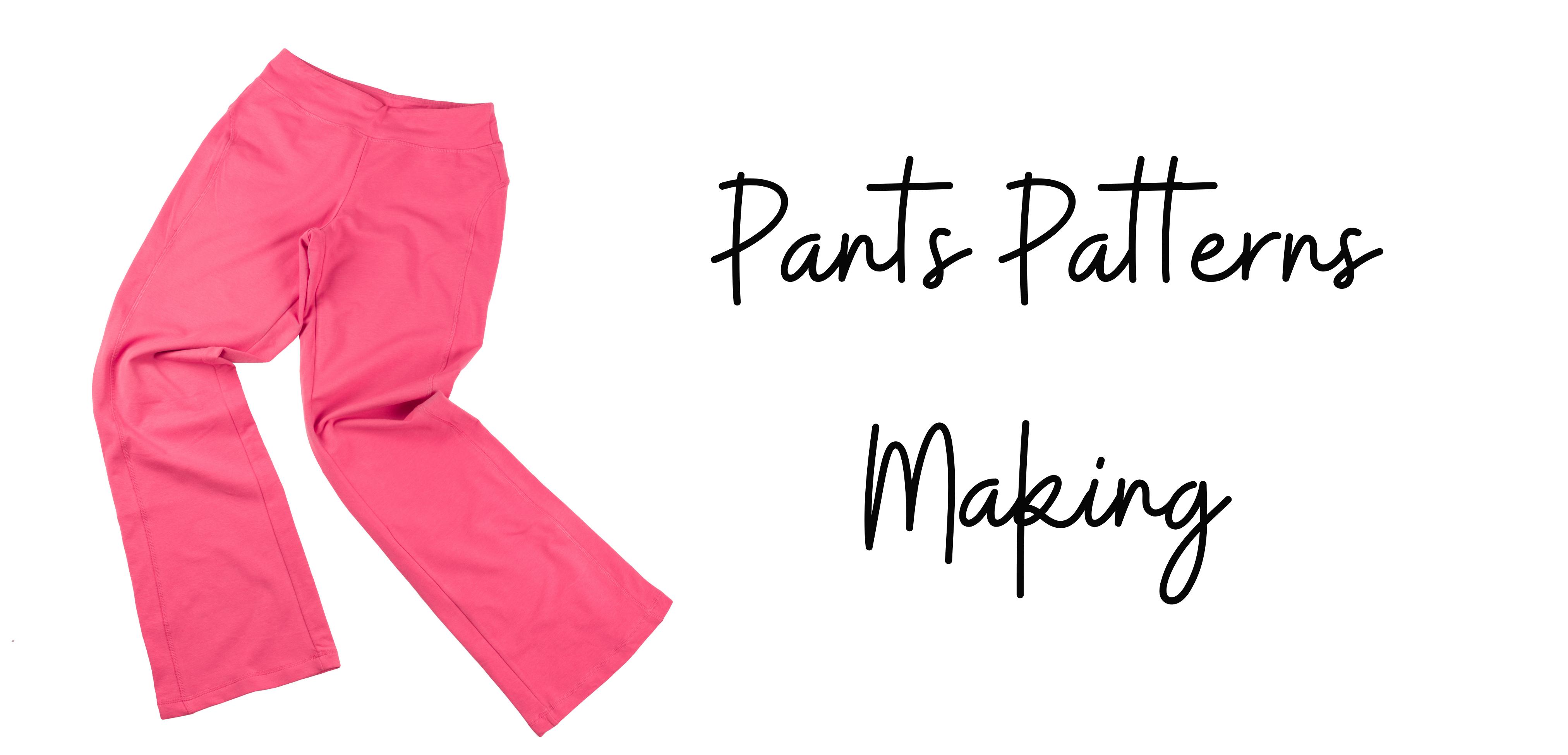 Pants pattern making