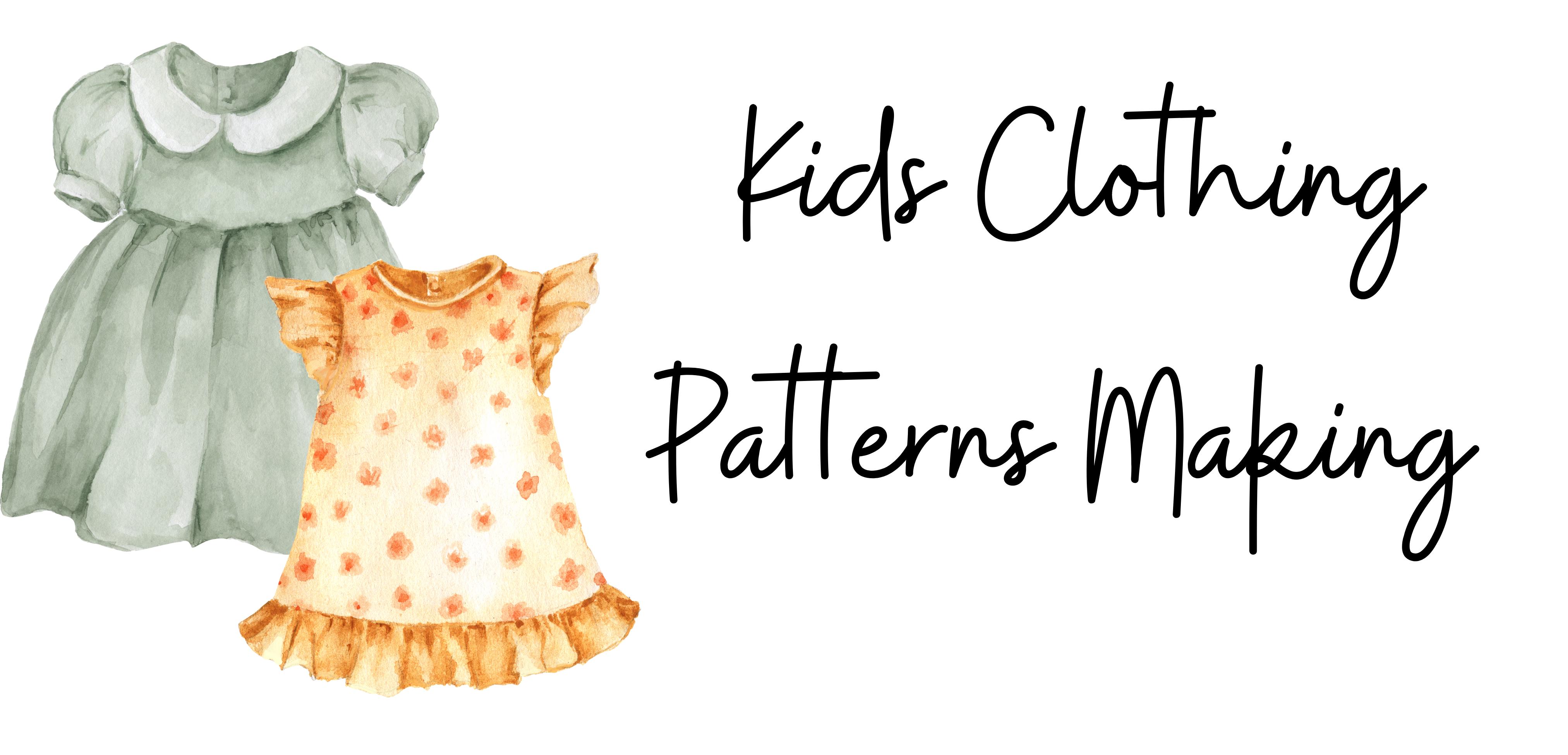 Kids Clothing Pattern Making