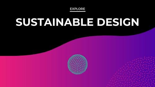 Sustainable Design
