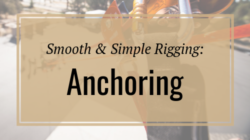 Smooth & Simple Rigging: Anchoring