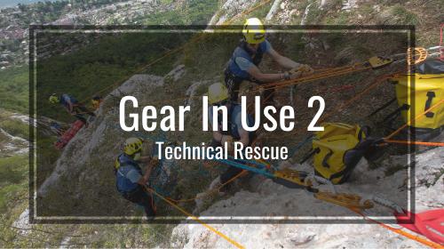 Gear-In-Use 2: Technical Rescue
