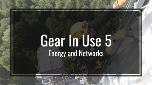 Gear In Use 5: Energy and Networks