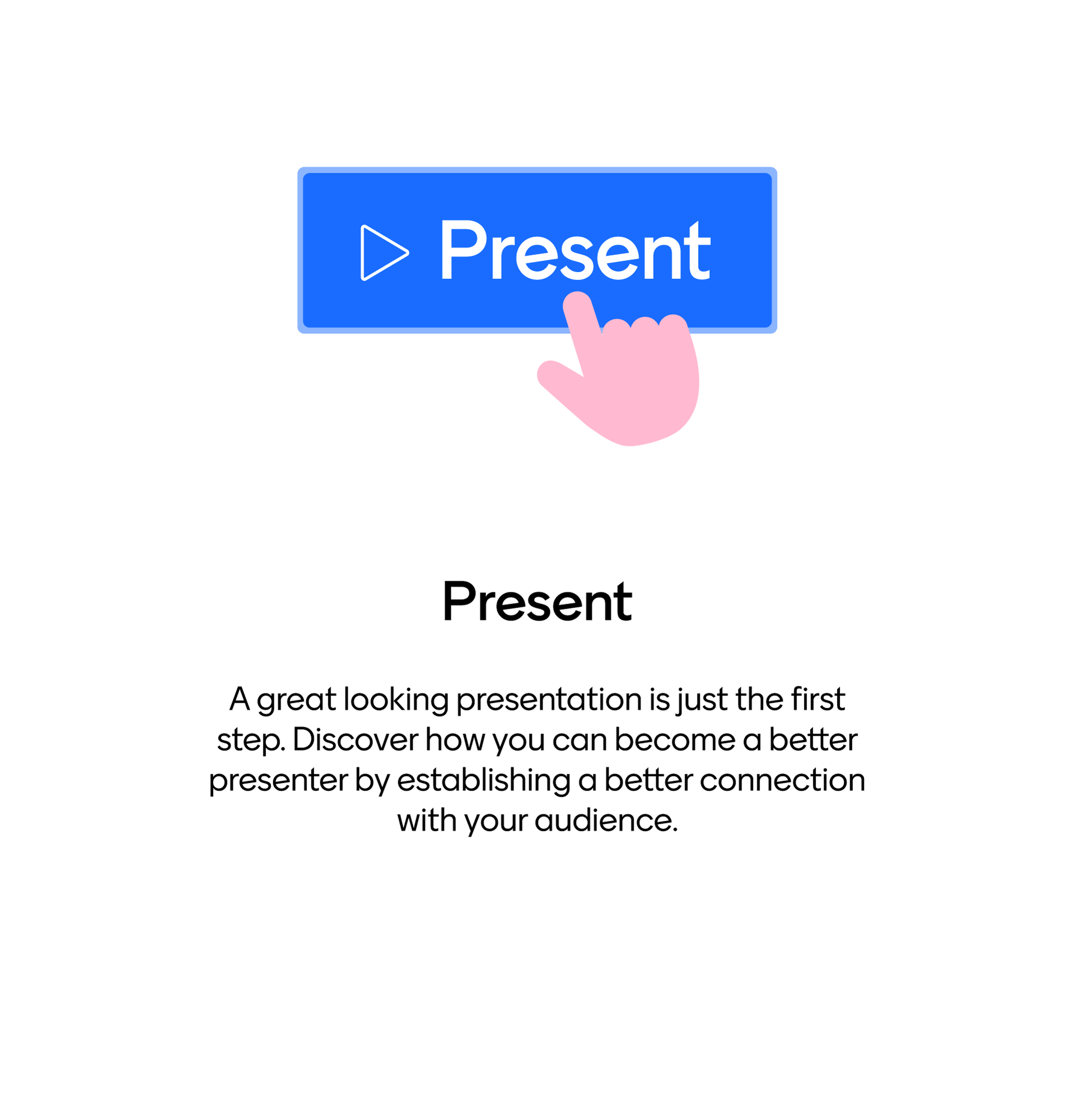 Become a better presenter, connect with your audience