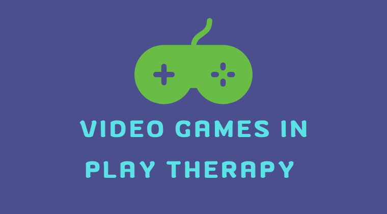 Video Games in Play Therapy