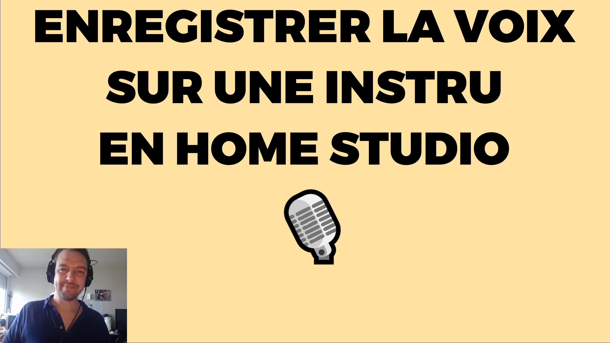 enregistrer-voix-sur-instru-home-studio