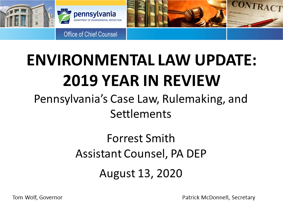 Environmental Law Update and 2019 Year in Review (1 PA Substantive CLE Credit)
