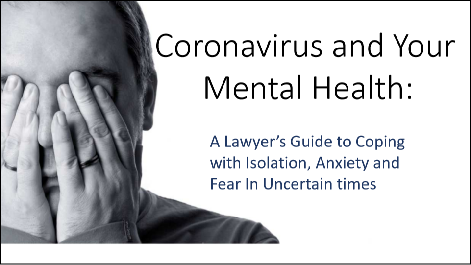 Coronavirus and Your Mental Health (1 PA Substantive CLE Credit)