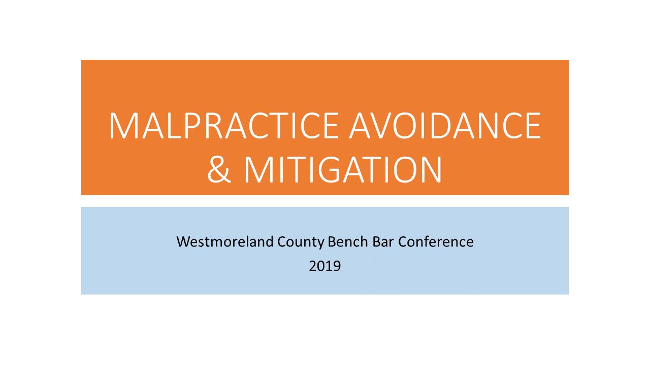 Malpractice Avoidance 2019 (1 PA Ethics CLE)