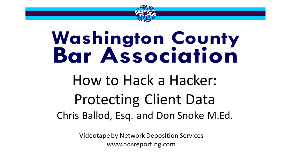 How to Hack a Hacker: Protecting Client Data (1 PA Substantive CLE Credit)