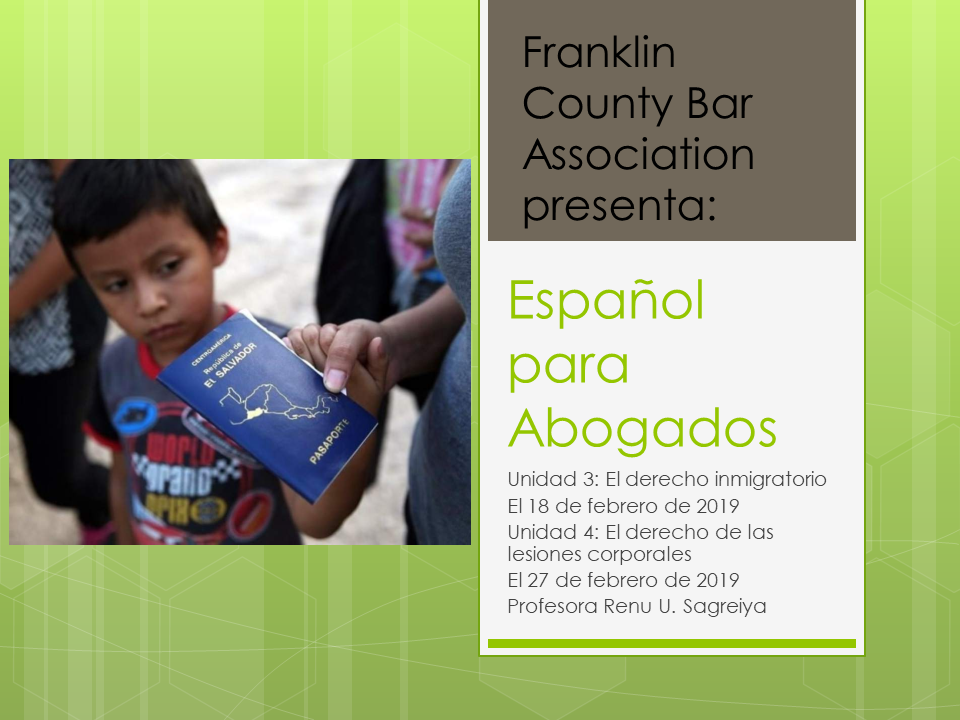 Spanish for Lawyers (Intermediate Level) Parts 4 and 5: Immigration and Personal Injury (1.5 PA Substantive CLE)