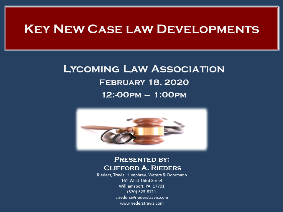 2020 New Case Law Update (1 PA Substantive CLE)