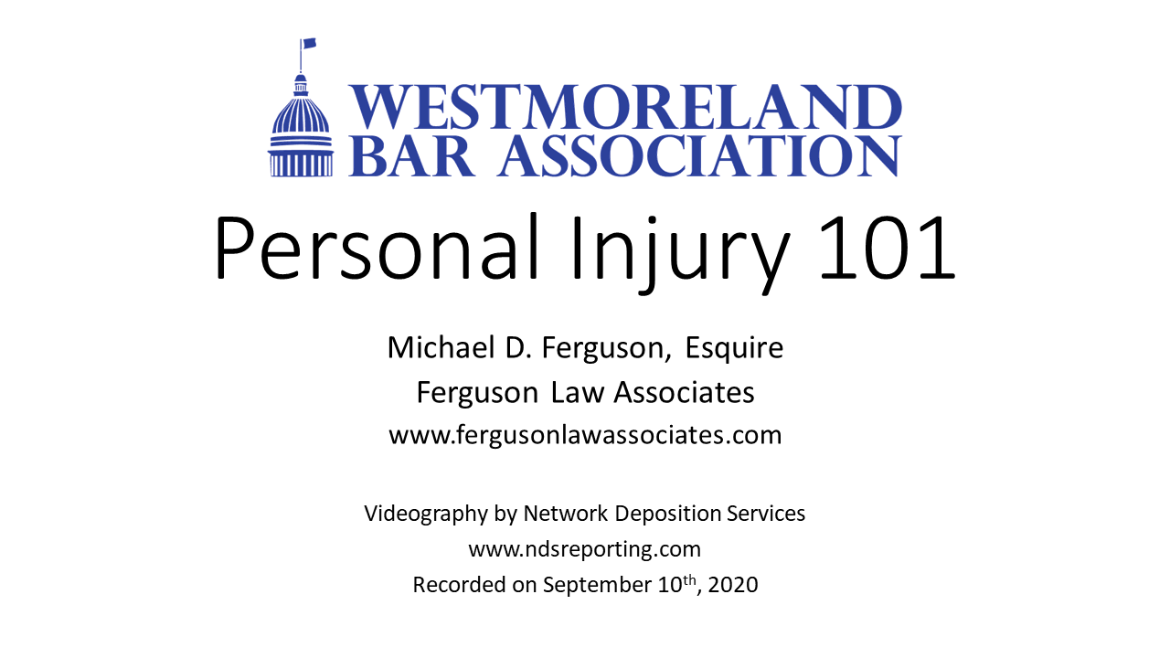 Personal Injury 101 (2 PA Substantive CLEs)