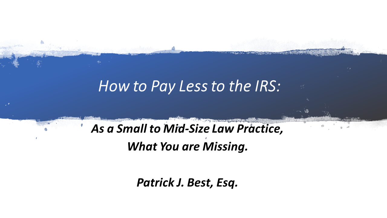 How to Pay Less to the IRS (1 PA Substantive CLE)