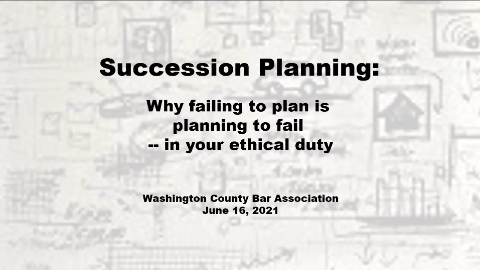 Succession Planning (1 PA Ethics CLE Credit)