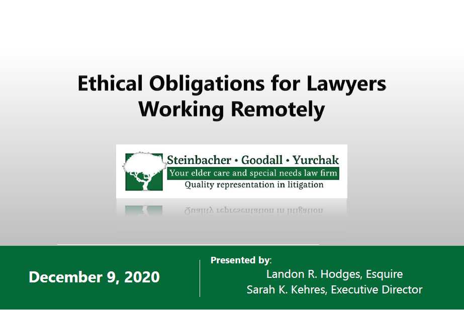 Ethical Obligations when Working Remotely (1 PA Ethics CLE)