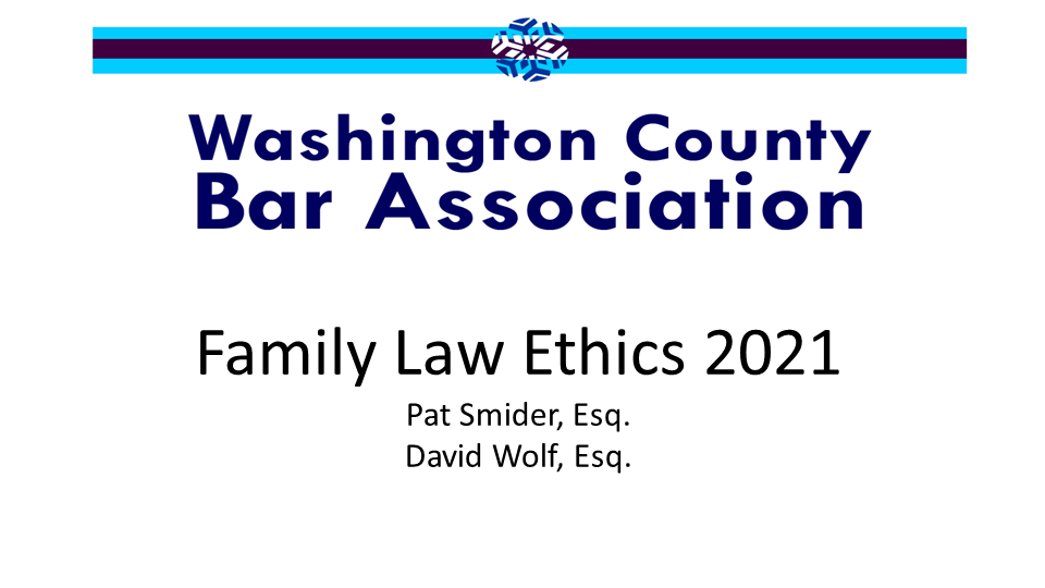 Family Law Ethics 2021 (1 PA Ethics CLE Credit)