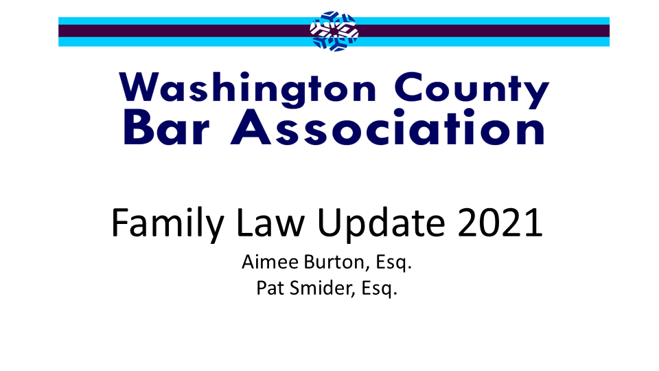 Family Law Update 2021 (1 PA Substantive CLE Credit)
