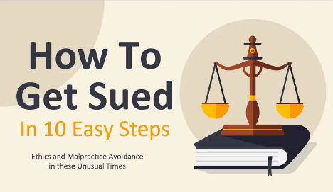 How to Get Sued in 10 Easy Steps (2 PA Ethics CLE Credits)