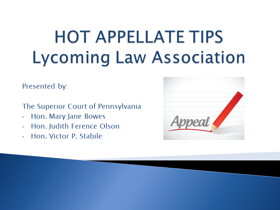 Hot Appellate Tips (1 PA Substantive CLE)