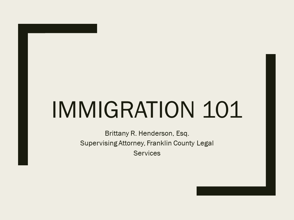Immigration Series Part One: Immigration 101 (1 PA Substantive CLE)
