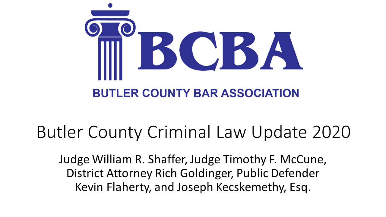Butler County Criminal Law Update 2020 (1 PA Substantive CLE)
