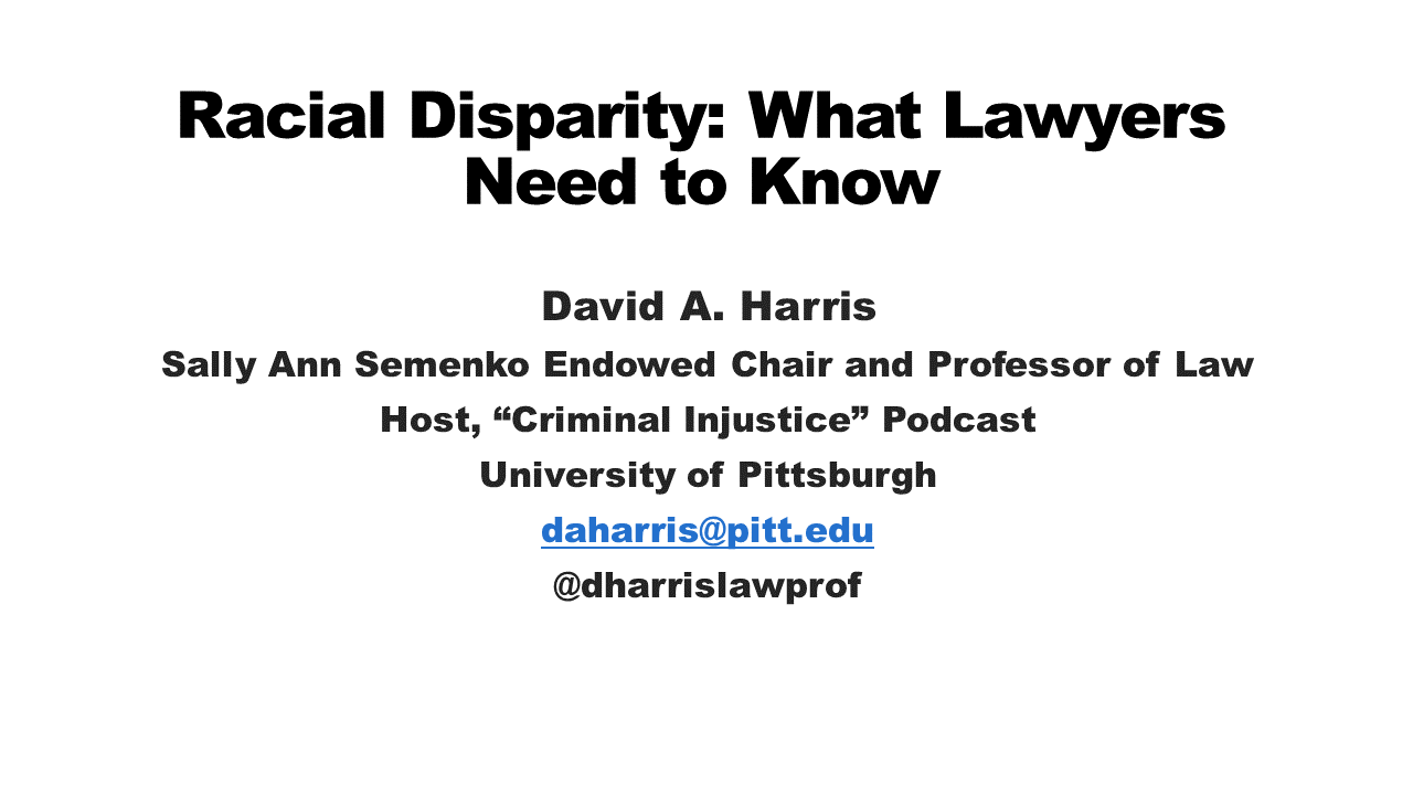 Racial Disparity: What Lawyers Need to Know (2 PA Ethics CLE Credits)