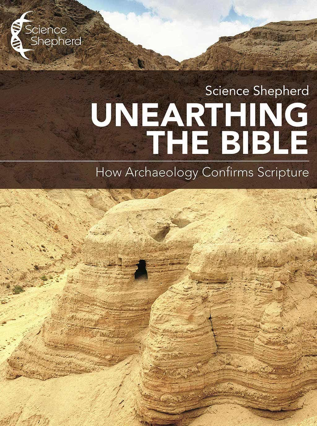 Science Shepherd Unearthing the Bible Homeschool Curriculum How Archaeology Confirms Scripture  cover