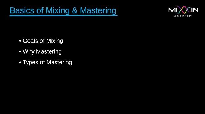 LEVEL 1 - Basics of Mixing & Mastering