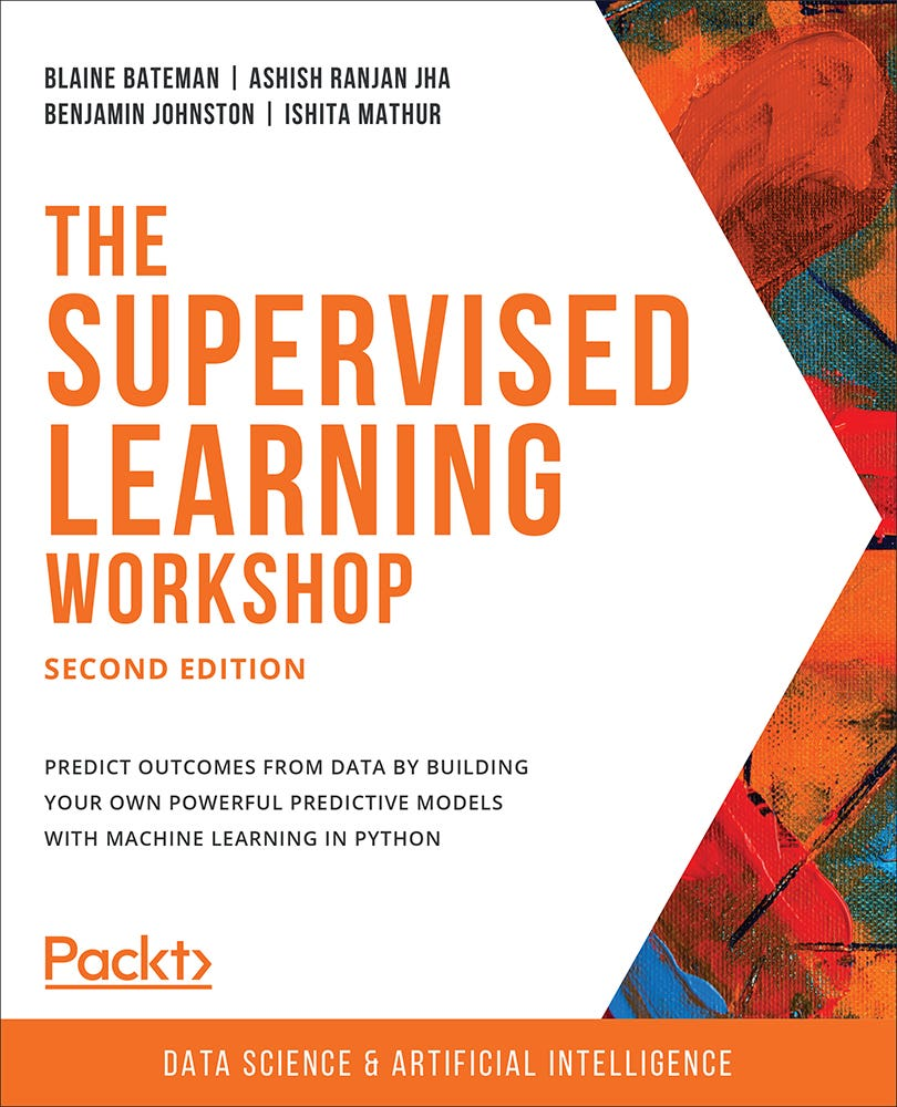 Cover of The Supervised Learning Workshop