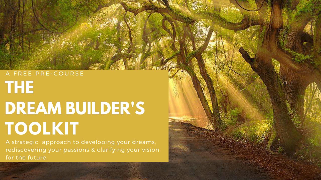 Dream Builder's Free Life Purpose Assessment — Free   30 min.